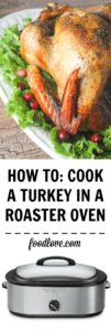 How to cook a turkey in an electric turkey roaster.