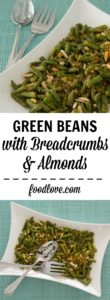 Green beans with breadcrumbs, almonds - make this easy, versatile veggie side dish in about 15 minutes with staple pantry ingredients.