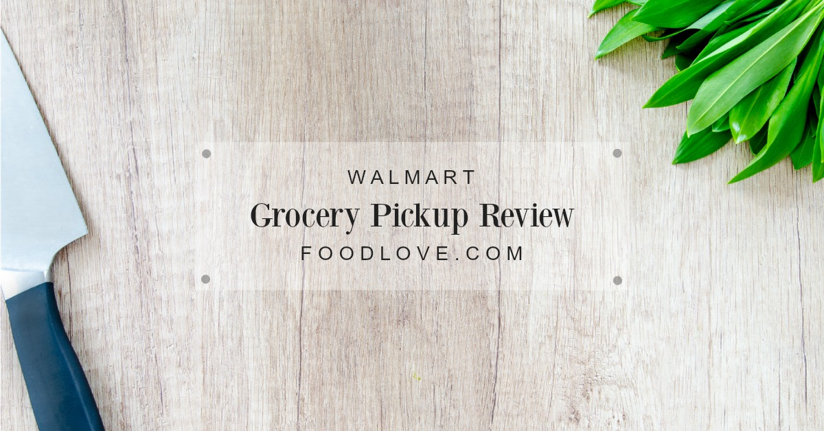 Walmart Grocery Pickup Review