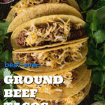 Ground Beef Tacos Pinterest