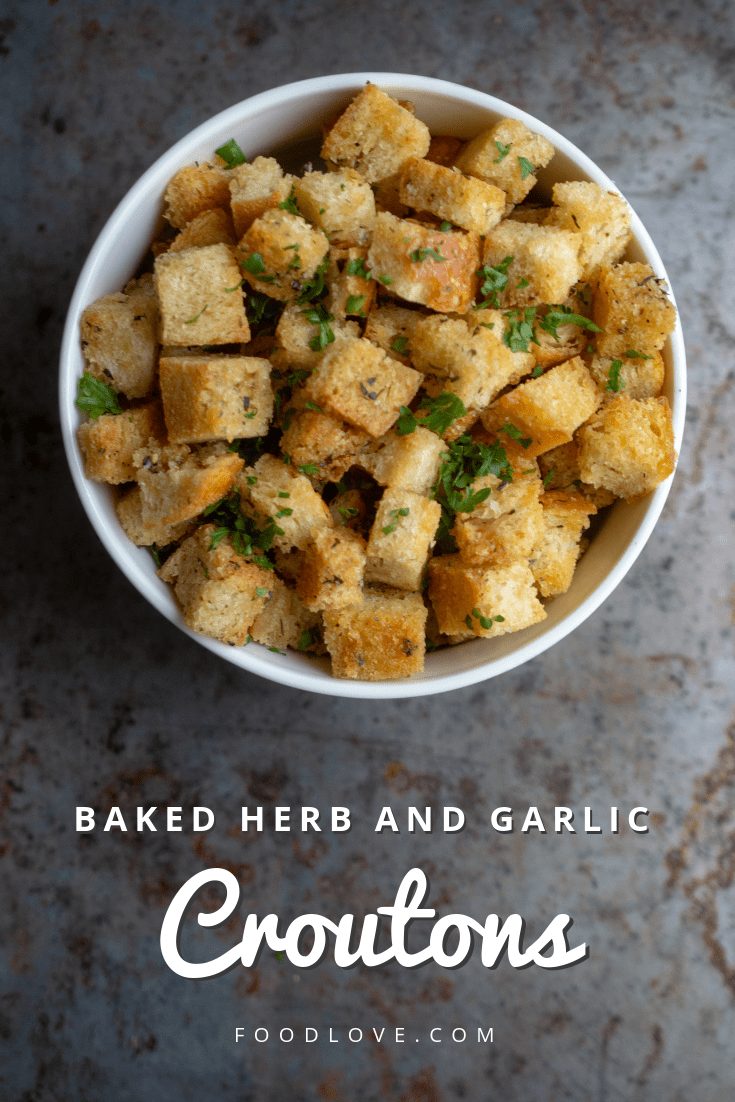 Baked Herb and Garlic Croutons