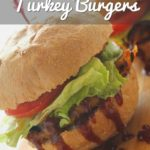 BBQ Turkey Burgers Pinterest