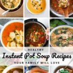 Healthy Instant Pot Soup Recipes Pinterest