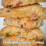 Ham and Cheese Scones Pinterest 2