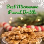 Microwave Peanut Brittle Pinterest 5