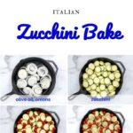 Italian Zucchini Bake Pinterest 5