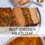 pinterst button of how to make chicken meatloaf in a loaf pan