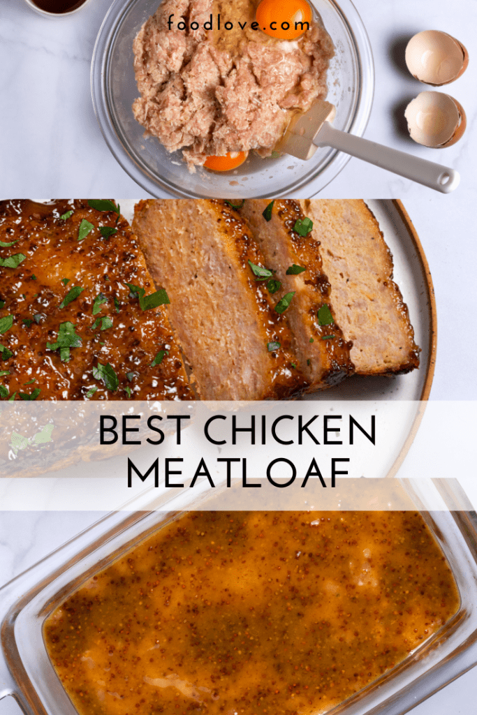 pinterest collage of how to make chicken meatloaf with ground chicken